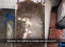 Sigortalı Evde Su Kaçağı Onarımı Çalışması